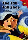 Tall, Tall Slide