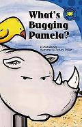 What's Bugging Pamela?