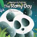 Bamboo & Friends the Rainy Day