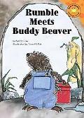 Rumble Meets Buddy Beaver