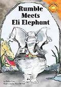 Rumble Meets Eli Elephant