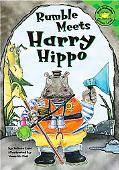 Rumble Meets Harry Hippo
