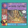 Rock Factory A Story About the Rock Cycle