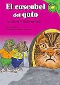 Cascabel Del Gato/ Belling the Cat Version De La Fabula De Esopo /a Retelling of Aesop's Fable