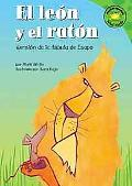 Leon Y El Raton/the Lion And the Mouse Version De La Fabula De Esopo /a Retelling of Aesop's...