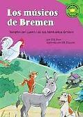 Msicos De Bremen/the Bremen Town Musicians Version Del Cuento De Los Hermanos Grimm /a Retel...