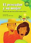 Pescador Y Su Mujer/the Fisherman And His Wife Version Del Cuento De Los Hermanos Grimm /a R...