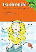 La Sirenita/the Little Mermaid Version Del Cuento De Hans Christian Andersen /a Retelling of...