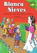 Blanca Nieves/Snow White Version Del Cuento De Los Hermanos Grimm /a Retelling of the Grimm'...
