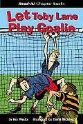 Let Toby Lane Play Goalie