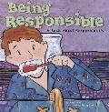 Being Responsible A Book About Responsibility