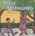 Being Trustworthy A Book About Trustworthiness