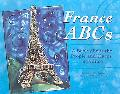 France Abcs A Book About the People and Places of France