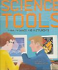 Science Tools Using Machines And Instruments