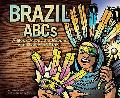 Brazil Abcs A Book About the People and Places of Brazil