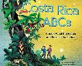 Costa Rica Abcs A Book About the People and Places of Costa Rica
