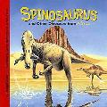 Spinosaurus and Other Dinosaurs of Africa