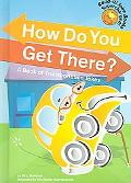 How Do You Get There? A Book of Transportation Jokes