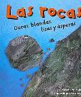 Rocas/ Rocks Duras, Blandas, Lisas Y Asperas/ Hard, Soft, Smooth and Rough
