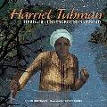 Harriet Tubman Hero of the Underground Railroad