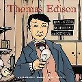 Thomas Edison Inventor, Scientist, and Genius