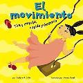 Movimiento/Movement Tira Y Empuja, Rapido Y Despacio/ Push and Pull, Fast and Slow