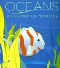 Oceans Underwater Worlds