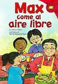 Max Come Al Aire Libre/ Max Goes to a Cookout