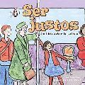 Ser Justos Un Libro Sobre La Justicia