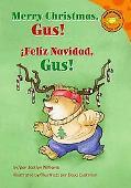 Feliz Navidad, Gus! / Merry Christmas, Gus!