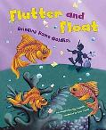 Flutter and Float: Bringing Home Goldfish