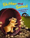 Skitter and Scoot: Bringing Home a Hamster