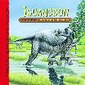 Iguanodon and Other Leaf-Eating Dinosaurs