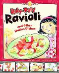 Roly-Poly Ravioli: And Other Italian Dishes