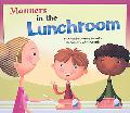 Manners in the Lunchroom