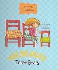 Goldilocks and the Three Bears (Storybook Classics)
