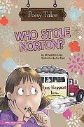 Who Stole Norton? (Pony Tales)