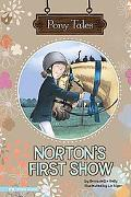 Norton's First Show (Pony Tales)