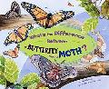 What's the Difference Between a Butterfly and a Moth? (What's the Difference?)