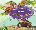 What's the Difference Between a Frog and a Toad? (What's the Difference?)