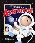 If I Were an Astronaut (Dream Big!)