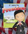 If I Were the President (Dream Big!)