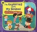 I'm Exploring With My Senses: A Song About the Five Senses (Science Songs)