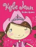 Rodeo Queen (Kylie Jean)