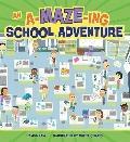 A-MAZE-ing School Adventure