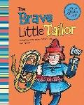 Brave Little Tailor (My First Classic Stories)