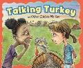 Talking Turkey and Other Clichs We Say (Ways to Say It)