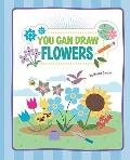 You Can Draw Flowers