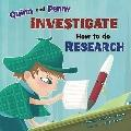 Quinn and Penny Investigate How to Research (In the Library)