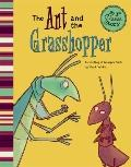 Ant and the Grasshopper : A Retelling of Aesop's Fable